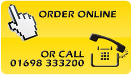 Order online or call 01698 333200